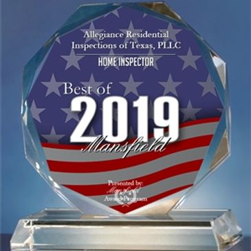 Best of Mansfield for 2019 in the home inspection category. Allegiance Residential Inspections