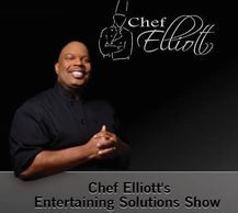 Food Network Chef Elliott Farmer's Entertaining Solutions Show.