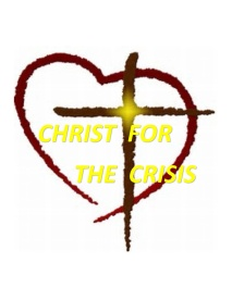Christ for the Crisis