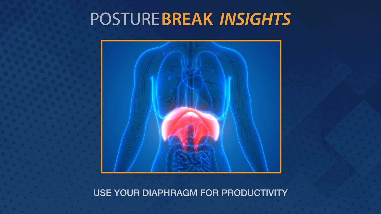 Use Your Diaphragm For Productivity