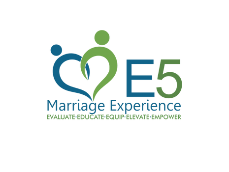 The E5 Marriage Experience