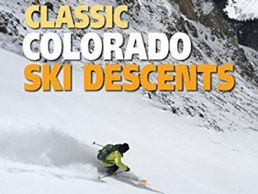 Colorado Ski Descents, Backcountry skiing, hut trips, Fourteeners, Thirteeners