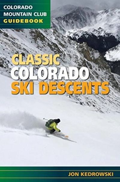 Colorado Ski Descents, Jon Kedrowski, Author