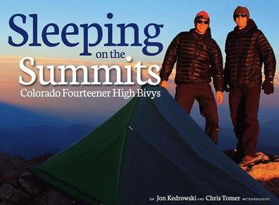 Colorado 14ers, Author, Jon Kedrowski, Chris Tomer, Bivys, Sleeping on the Summits