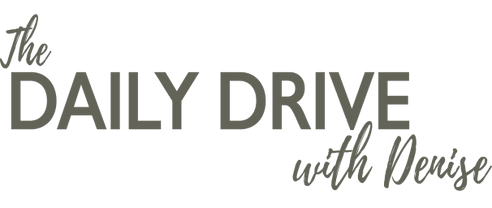 Denise DiGrigoli presents...My Daily Drive