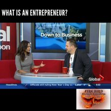 What is an entrepreneur? On Global TV - Roger Grona Firebird Consulting Coach Coaching Consultants