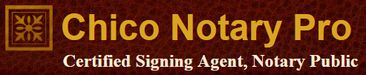 Chico Notary Pro