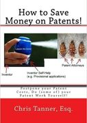 "Cover for ""How to Save Money On Patents"" book"