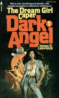 James Duncan Lawrence - Dark Angel #1 - The Dream Girl Caper, Blaxploitation Paperbacks