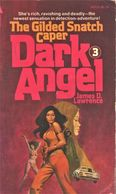 James Duncan Lawrence - Dark Angel #3 - The Gilded Snatch Caper