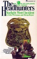 Headhunters #2 - Starlight Motel Incident - John Weisman, Brian Boyer