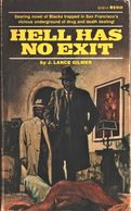 Hell Has No Exit - J. Lance Gilmer