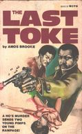 Amos Brooke (Joseph Nazel) - The Last Toke