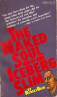 Naked Soul of Iceberg Slim - Robert Beck