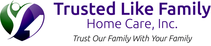 Trusted Like Family Home Care Inc