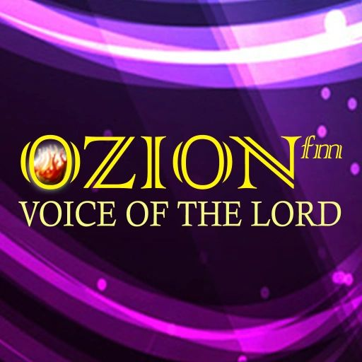 ozionfm a 24hrs webcast from yezhumbuseeyone ministries