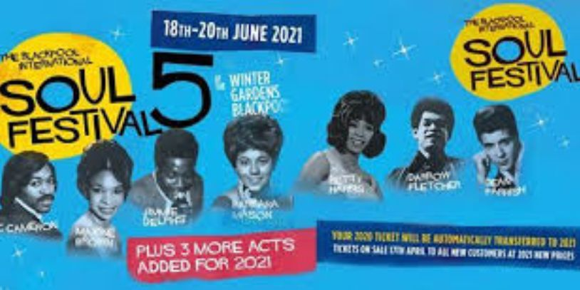 Blackpool International Soul Festival 2021 Winter Gardens Sunny Dees self catering