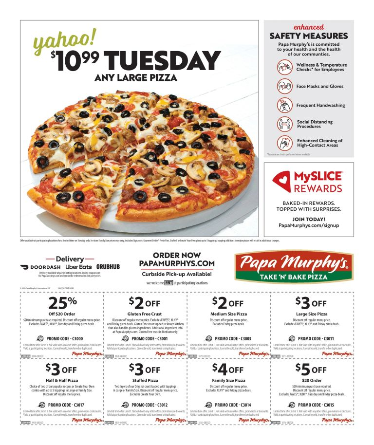 10.99 Tuesday any Large pizza, and coupons for Papa Murphy's