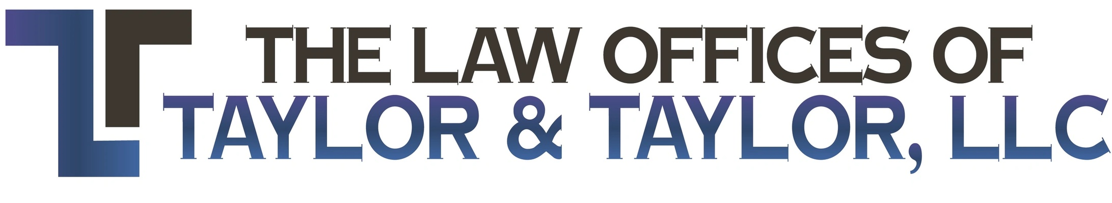The Law Offices of Taylor & Taylor, LLC
