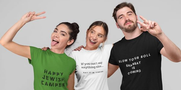 Happy Jewish Camper, Say it in Yiddish and Shabbat t-shirts are some Schmattees Jewish designs.