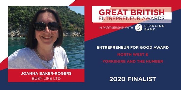 Joanna is a Great British Entrepreneur Awards Finalist - Entrepreneur for Good (NW & Yorks & Humber)