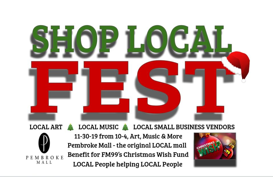 Shop Local Fest ! Art, Music and More festival  to benefit FM99's Christmas Wish Fund!