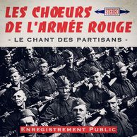 Les Chant des Partisans, enregistrements d'origine, remasterisés par FGL PRODUCTIONS