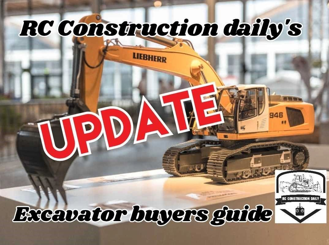 Rc Construction Daily S Rc Excavator Buyers Guide Update