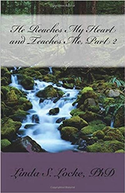 A  compilation of inspirational writings from Christian blogger, Dr. Linda S. Locke.