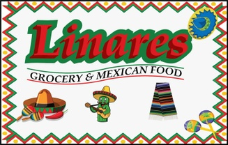 LINARES  GROCERY AND MEXICAN FOOD