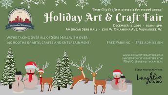 The Second Annual Holiday Art & Craft Fair presented by Brew City Crafters