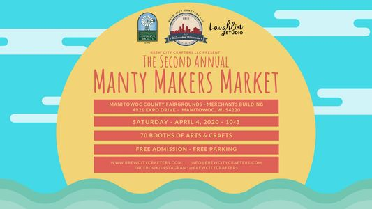 The Second Annual Manty Makers Market presented by Brew City Crafters