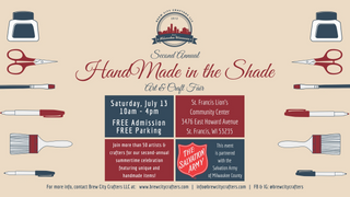 Second Annual HandMade in the Shade Art and Craft Fair presented by Brew City Crafters LLC.
