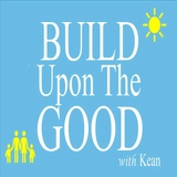 Build Upon The Good