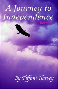 A Journey to Independence by Tiffani Harvey.