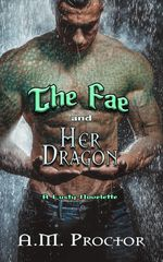 Dragon shifter fae romance. Knotting. Weird cock. Deep womb fucking. Monster sex.
