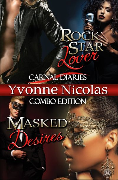 Carnal Diaries, Erotic Romance, Interracial Romance, Masquerade, Rock Star Romance