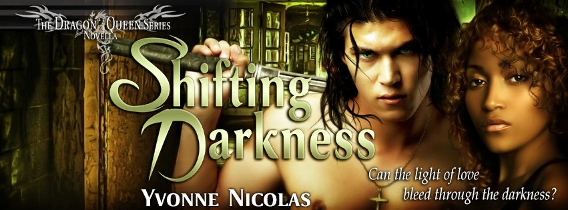 Shifting Darkness, Urban Fantasy, Paranormal Romance, Interracial Romance, Erotic Romance, Series
