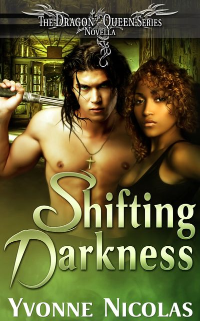 Dragon Queen, Shifting Darkness, Urban Fantasy, Paranormal Romance, Interracial Romance, Series