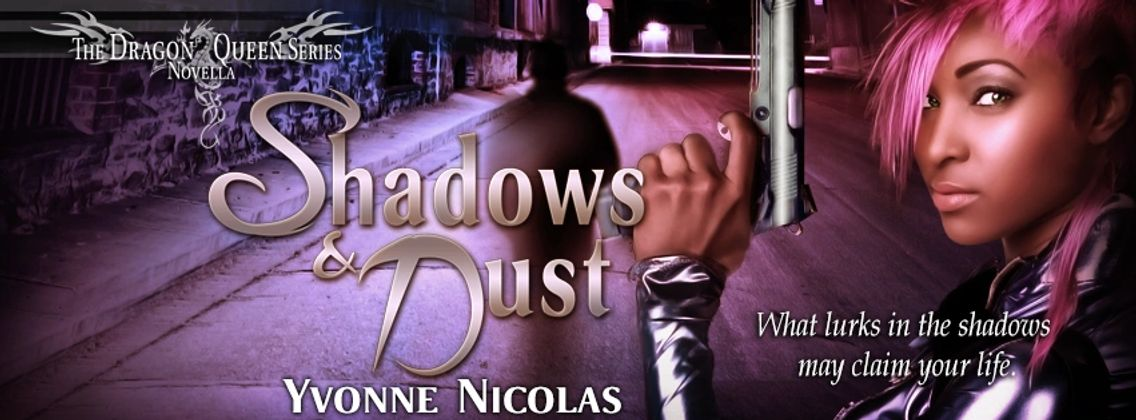 Shadows and Dust, Urban Fantasy, Paranormal Romance, Interracial Romance, Horror, Series