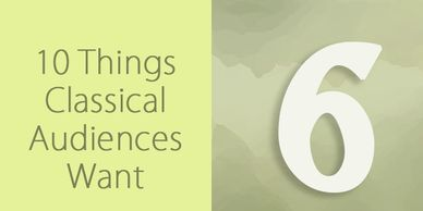 10 things classical audiences want