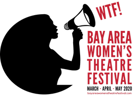 Bay Area Women's Theatre Festival