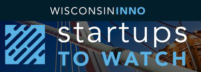 Wisconsin Inno 20 Startups to Watch in 2020 Milwaukee Wisconsin