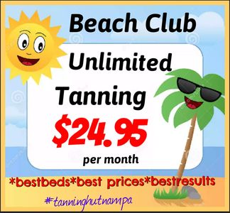BEST VALUE! You can tan for $24.95 per month!