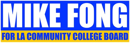 Mike Fong for LA Community College District Board of Trutees