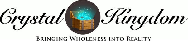 Crystal Kingdom Bringing Wholeness Into Reality