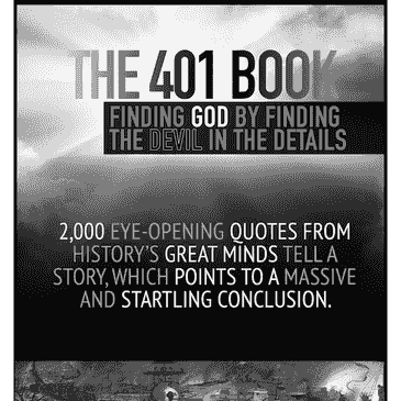 401 Book: Finding God by Finding the Devil in the Details via 2000 quotes by history's great minds.