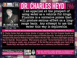 Charles Heyd, quote, Dr. Heyd, fluoride, flouride, water delivery for poison attack, human body. 401