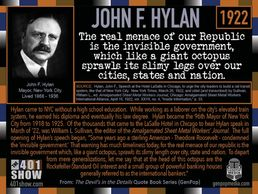NYC Mayor John Hylan Quote: The real menace of our Republic is the invisible government which ...