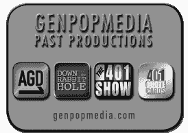 GenpopMedia's productions include Down the Rabbit Hole, the 401 Show & Anatomy of a Great Deception